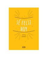 LIBRO SE FELIZ HOY - 1691